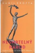 Krofta: Nesmrtelný národ : Od Bílé hory k Palackému, 1940