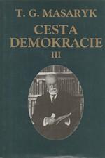 Masaryk: Cesta demokracie, svazek 3.: Projevy, články, rozhovory 1924-1928, 1994