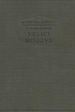 Masaryk: Velicí mužové, 1926