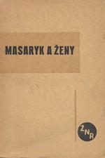 Masaryk: Masaryk a ženy, 1930
