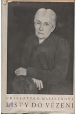 Masaryková-Garrigue: Listy do vězení, 1948