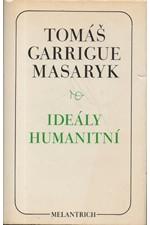 Masaryk: Ideály humanitní * Problém malého národa * Demokratism v politice, 1968