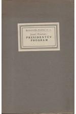 Fischer: Presidentův program, 1921