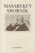 : Masarykův sborník, svazek  7.: T.G.M. a naše současnost (1980), 1992