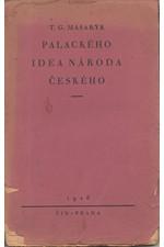 Masaryk: Palackého idea národa českého, 1926