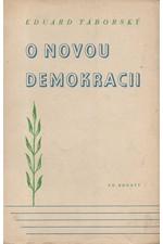 Táborský: O novou demokracii, 1945