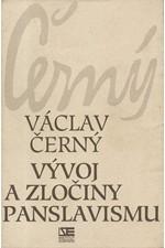 Černý: Vývoj a zločiny panslavismu, 1995