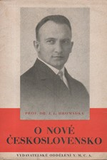 Hromádka: O nové Československo : Soubor tří přednášek, 1946