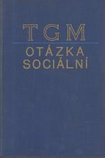 Masaryk: Otázka sociální : Základy marxismu filosofické a sociologické, svazek  2., 1936