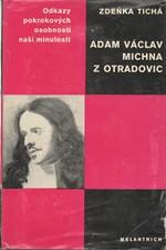 Tichá: Adam Václav Michna z Otradovic : Studie s ukázkami z díla, 1976