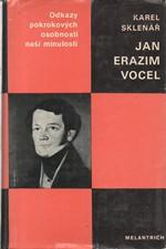 Sklenář: Jan Erazim Vocel : Zakladatel české archeologie : Studie s ukázkami z díla, 1981