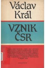 Král: Vznik ČSR, 1985
