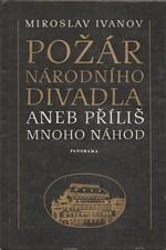 Ivanov: Požár Národního divadla, aneb, Příliš mnoho náhod, 1983