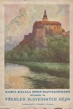 Kálal: Přehled slovenských dějin : Slovenská revolúcia : Pro dům a školu, 1928