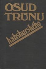 Galandauer: Osud trůnu habsburského, 1983