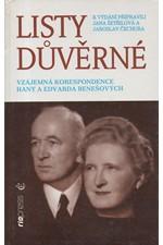 Beneš: Listy důvěrné : vzájemná korespondence Hany a Edvarda Benešových, 1996