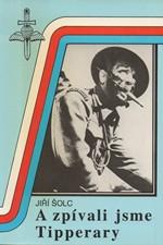 Šolc: A zpívali jsme Tipperary : výcvik československých parašutistů ve Velké Británii, 1993