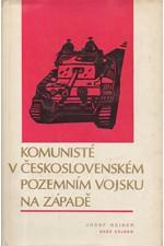 Reiner: Komunisté v československém pozemním vojsku na Západě, 1979