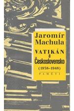 Machula: Vatikán a Československo (1938-1948) : paměti, 1998