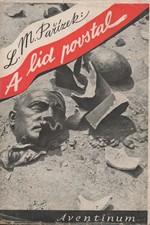 Pařízek: A lid povstal, 1945