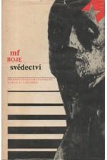 Buriánek: Svědectví : Příběhy českých studentů z akce 17. listopad, 1984