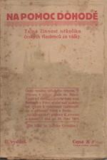 Očenášek: Na pomoc dohodě : tajná činnost několika českých vlastenců za války, 1919