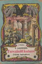 Lauseger: Terezínští katané : Odyssea legionářova, 1922