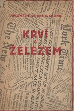 Kalina: Krví a železem dobyto československé samostatnosti, 1939