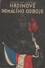 Vozka: Hrdinové domácího odboje, 1946