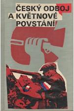 : Český odboj a Květnové povstání : Sborník dokumentů 1943-1945, 1975