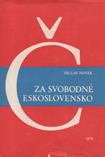 Novák: Za svobodné Československo, 1977