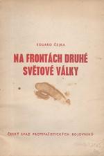 Čejka: Protifašistický a národně osvobozenecký boj Čechů a Slováků v letech druhé světové války v zahraničí, 1978