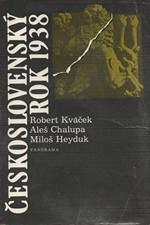 Kvaček: Československý rok 1938, 1988