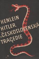 Karlgren: Henlein-Hitler a československá tragedie, 1945