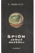Moravec: Špión, jemuž nevěřili, 1990