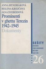 Hyndráková: Prominenti v ghettu Terezín : (1942-1945) : edice dokumentů, 1996
