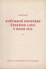 Anger: Květnové povstání českého lidu v roce 1945, 1984