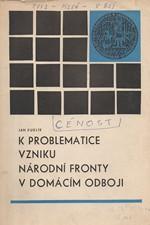 Kuklík: K problematice vzniku národní fronty v domácím odboji : vývoj odbojové organizace PVVZ na území Čech v letech 1939-1941, 1976