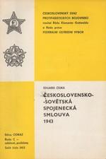 Čejka: Československo-sovětská spojenecká smlouva 1943, 1988