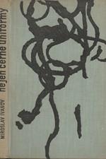 Ivanov: Nejen černé uniformy : Monology o atentátu na Reinharda Heydricha, 1964