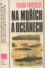 Hrbek: Na mořích a oceánech, 1989
