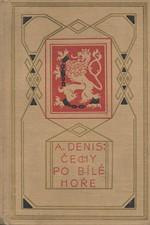 Denis: Čechy po Bílé Hoře. díl 1. kn. 1., Vítězství církve, 1921