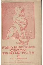 Denis: Čechy po Bílé hoře. díl 2. kn. 1., Probuzení, 1911