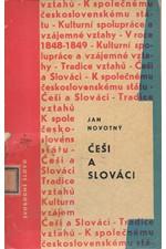 Novotný: Češi a Slováci za národního obrození a do vzniku československého státu, 1968