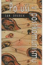 Drábek: Po uši v postkomunismu, 2000