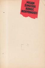 Šimečka: Konec nehybnosti, 1990