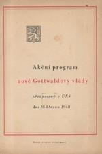 Gottwald: Akční program nové Gottwaldovy vlády : Předneseno v Ústavodárném Národním shromáždění dne 10. března 1948, 1948