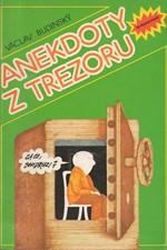 Budinský: Anekdoty z trezoru aneb Vtipy o zlatou mříž z období neúspěšného budování socialismu v Československu, 1990