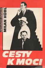 Hübl: Cesty k moci, 1990