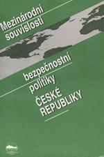 : Mezinárodní souvislosti bezpečnostní politiky České republiky, 1995